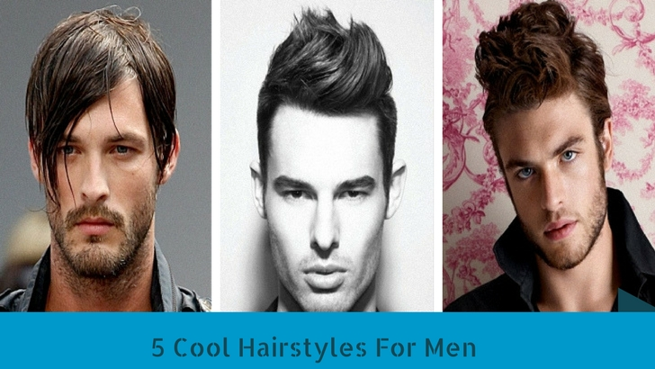 5 Cool Hairstyles For Men