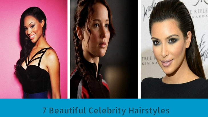 7 Beautiful Celebrity Hairstyles